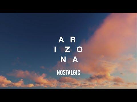 A R I Z O N A - Nostalgic (Lyrics)