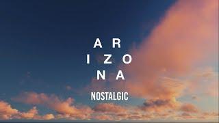 Gambar cover A R I Z O N A - Nostalgic (Lyrics)