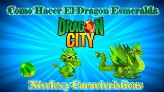 Como Hacer El Dragon Esmeralda En Dragon City