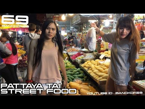 PATTAYA STREET FOOD You Can Eat Thai Food
