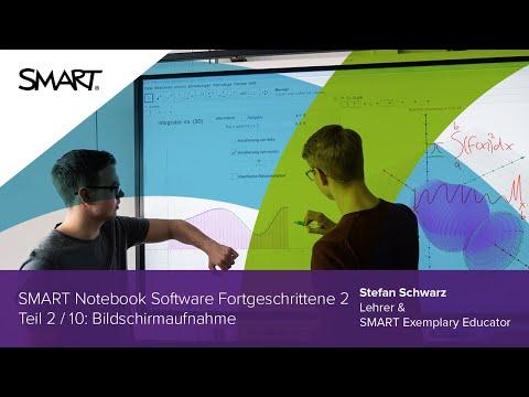 Bildschirmaufnahme: Fortgeschrittene 2 Teil 2/10 - SMART Notebook Software