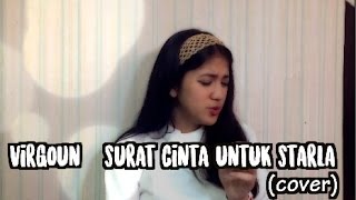 Video SURAT CINTA UNTUK STARLA - VIRGOUN (COVER) || Vhiendy Savella download MP3, 3GP, MP4, WEBM, AVI, FLV Juni 2018