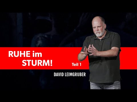 Ruhe im Sturm - David Leimgruber | Teil 1