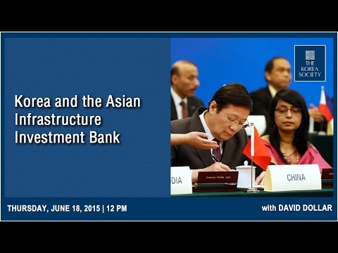 Korea and the Asian Infrastructure Investment Bank