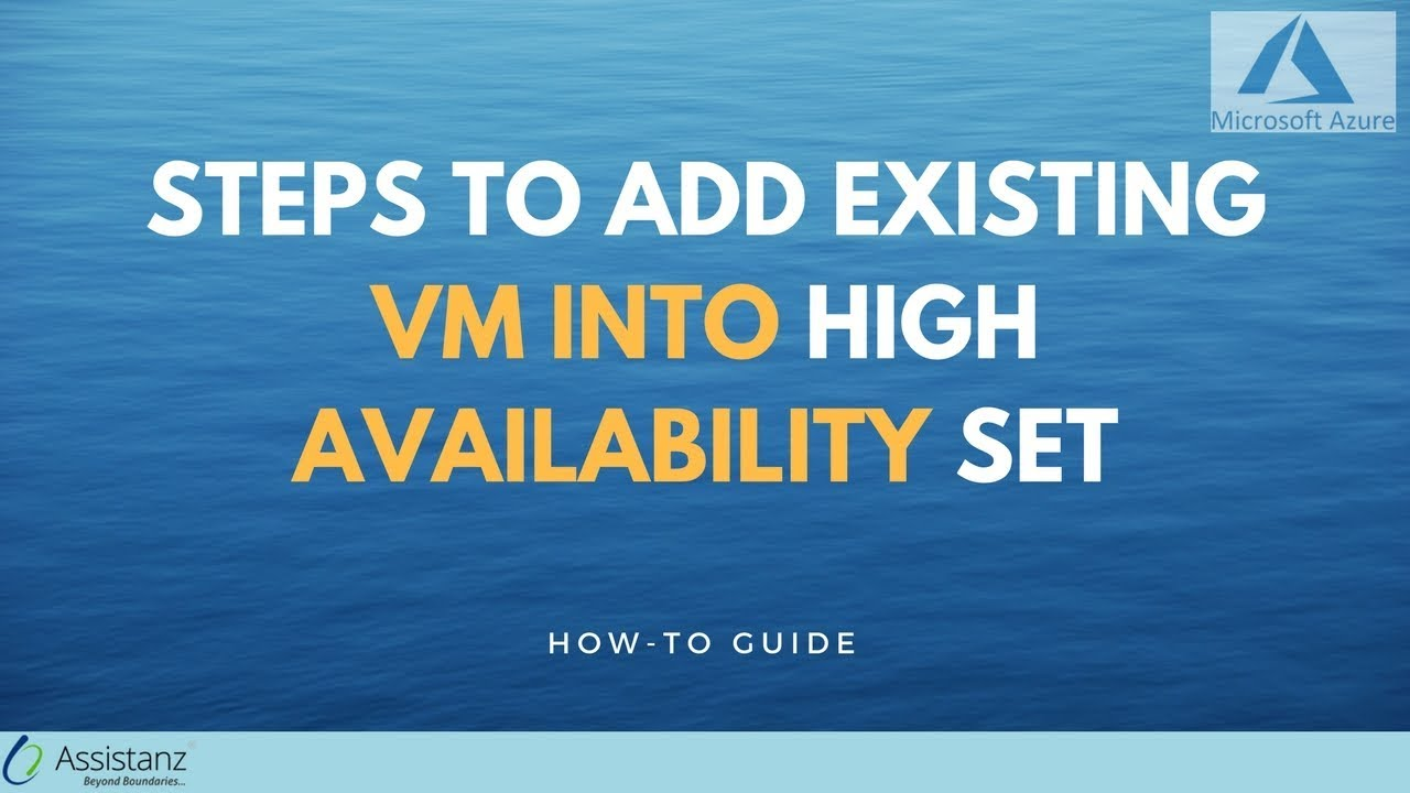Steps to add existing VM into High Availability Set