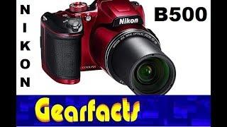 Nikon Coolpix B500 Camera demo and review
