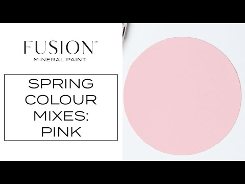 Spring custom colour blending series-Part 1. Creating a Pink with Fusion Mineral Paint