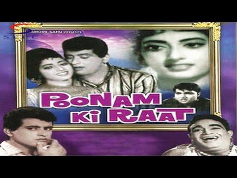 POONAM KI RAAT - Manoj Kumar, Nandini