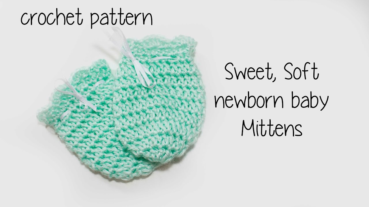 baby soft newborn mittens crochet tutorial baby soft newborn mittens crochet tutorial bankloansurffo Images