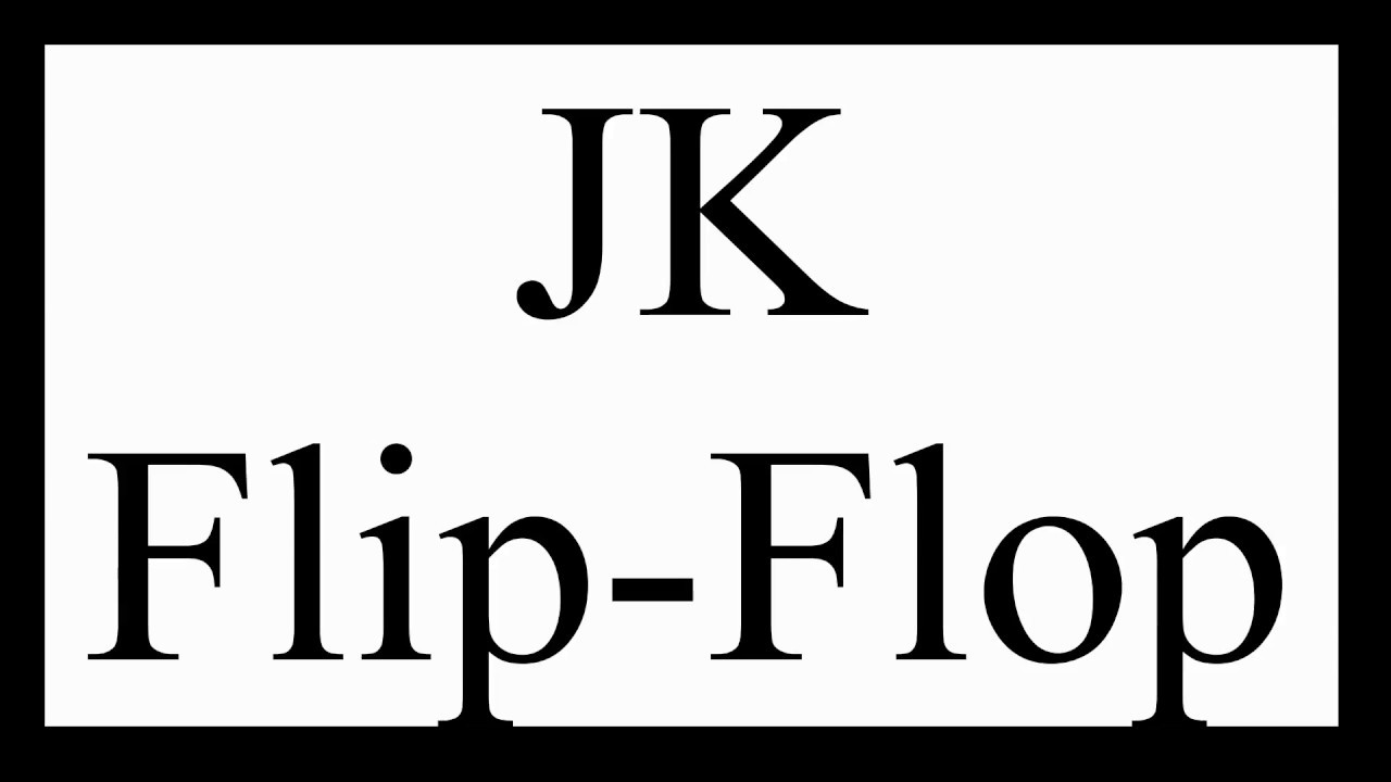 Jk Flip Flop And Toggle Or T Youtube Block Diagram