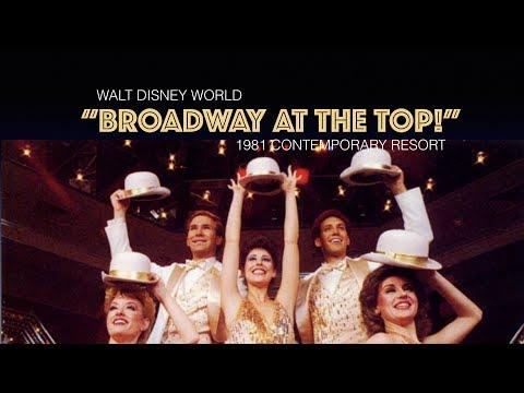 "1981 ""Broadway At the Top""  - Walt Disney World Contempoary Resort"