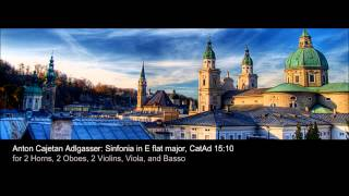 Anton Cajetan Adlgasser / Sinfonia in E flat Major, CatAd 15:10
