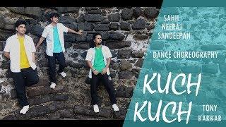 Kuch Kuch | Dance Choreography | Tony Kakkar | Neha Kakkar | Sahil Chawla | IIT Bombay