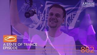 A State Of Trance Episode 862 XXL - Ben Gold (#ASOT862) – Armin van Buuren
