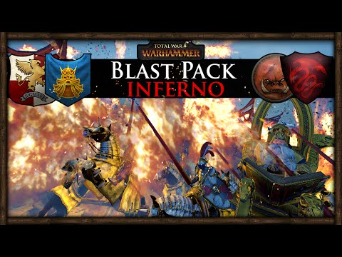 BLAST PACK INFERNO! Total War: Warhammer Gameplay
