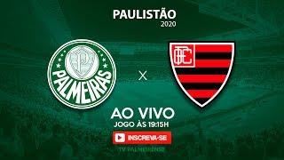 Palmeiras x Oeste Ao Vivo | Paulistão 2020 | VAMOS GANHAR PORCO! [Narração Ao Vivo]