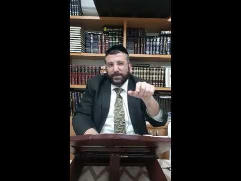 """סדרה של דברי חיזוק והלכה 4 - הרב דוד שלום נקי שליט""""א"""