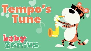 Tempo's Tune | Nursery Rhyme Cartoons for Kids | Baby Genius