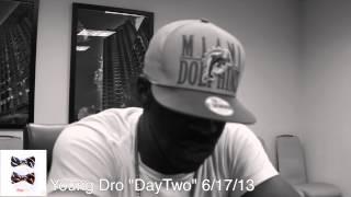 Young Dro talks DayTwo Mixtape & More...