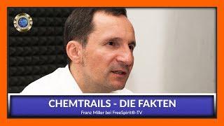 CHEMTRAILS - Die Fakten - Franz Miller bei Free Spirit®-TV