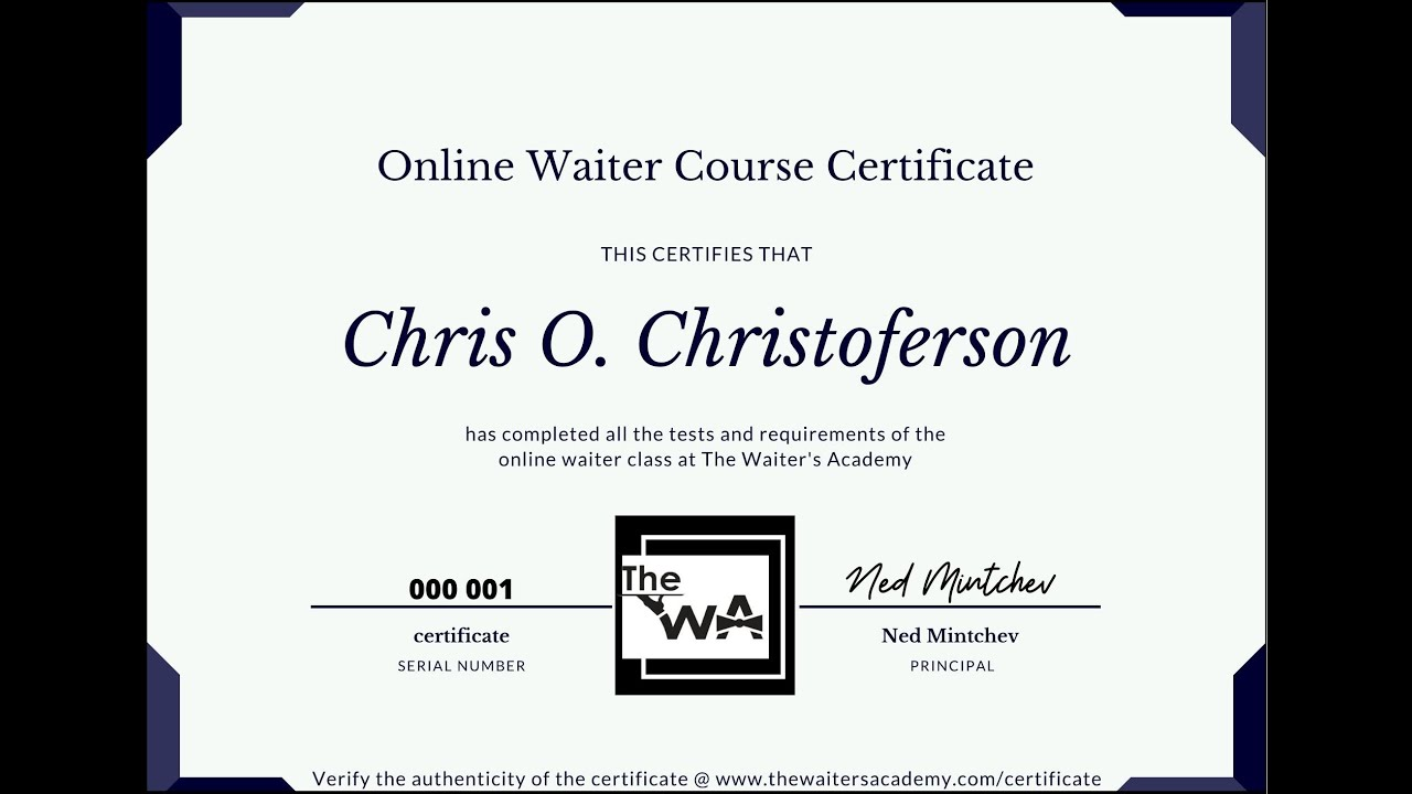 Get Your Free Waiter Certificate Now! The Online Waiter Training Course will be free two more months