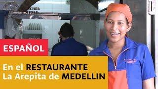 Español  - En el restaurante La Arepita de Medellin