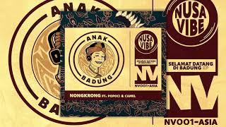 Anak Badung ft. Popoci & Camel - Nongkrong (Official Audio)