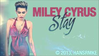 Stay Miley Cyrus  Official Studio Acapella