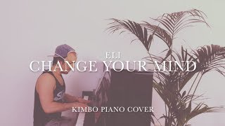 ELI - Change Your Mind (Piano Cover) [+Sheets]