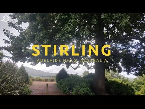 A Video Guide To The Adelaide Hills Village Of Stirling