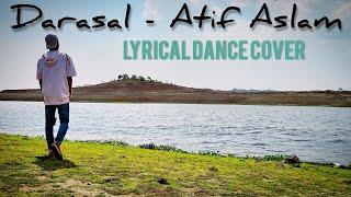 Darasal - Atif Aslam / Lyrical Dance Choreography / Raabta