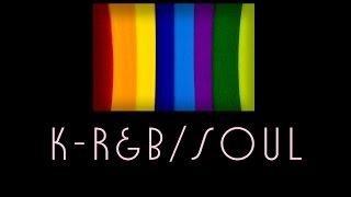 [K-SONG] รวมเพลงแนว R&B/SOUL มาให้ฟังกันค่ะ #0008