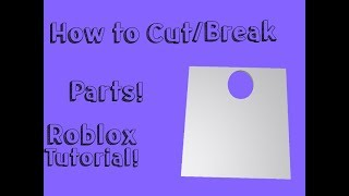 Roblox Studio Tutorial | How to cut/Break parts!