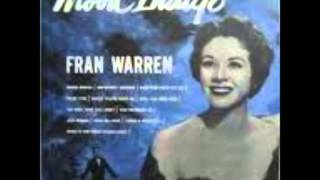 "Fran Warren with Claude Thornhill & his Orchestra  ""A Sunday Kind of Love"""