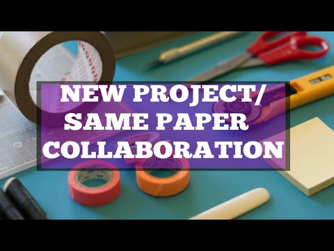 NEW PROJECT SAME PAPER COLLAB With Stmpgrl -Jan 2020 (V1281)