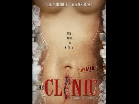 The Clinic 2010  Horror Film  The Clinic 2010