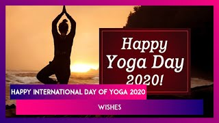 Happy International Day of Yoga 2020 Wishes: Send These Messages, Quotes, Images to Family & Friends