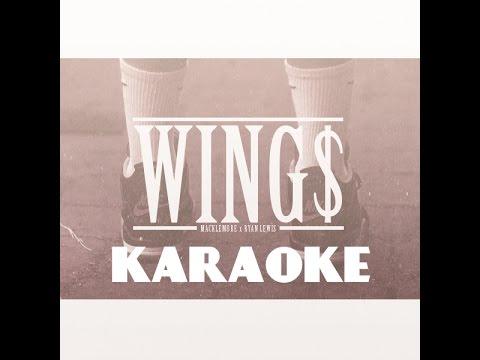 Wings - Macklemore & Ryan Lewis [KARAOKE WITH LYRICS]