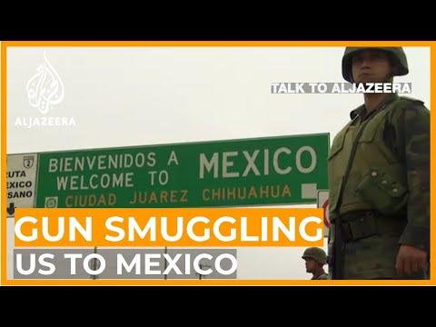 'All weapons we sell are from the US': Smuggling guns into Mexico | Talk to Al Jazeera