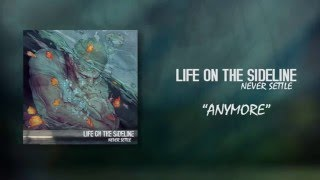 """Life on the Sideline - """"Anymore"""""""
