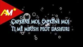 Andi Shkoza - Capkene (Video - Tekst)