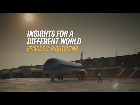 Insights for a Different World: Episode 2 - Rightsizing