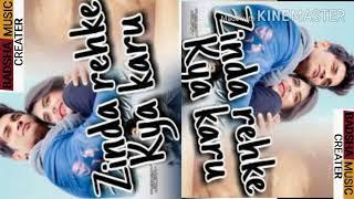 Dil bechara song-Zinda rehke kya karu by badsha music creater