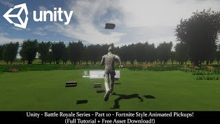 Unity-Battle Royale Series-Part 10 - Fortnite Style Animated Pickups! (Tutorial + Free Download!)