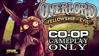 OVERLORD Fellowship of Evil co-op play