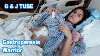 Admitted to the Hospital for J-Tube Surgery  Gastroparesis Warrior  11518