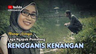 Lagu Pemalang ~ RENGGANIS DADI KENANGAN # Gadis Manis Terbayang Bayang