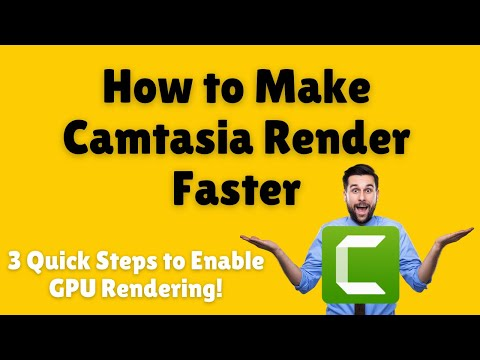 How to Make Camtasia Render Faster | 3 Quick Steps to Enable GPU Rendering thumbnail