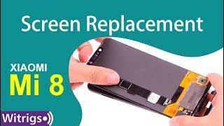 Xiaomi Mi 8 Screen Replacement - Repair Guide