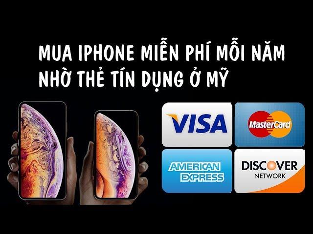 🇺🇸Thẻ Tín Dụng Mỹ #5: Cách mình mua iPhone Free mỗi năm. Điểm tín dụng ở Mỹ | Quang Lê TV #175
